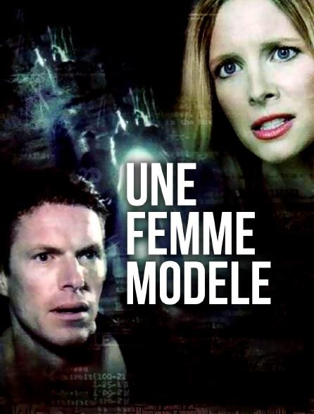 Une femme modèle