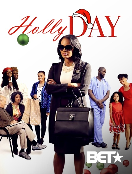 BET - Holly Day
