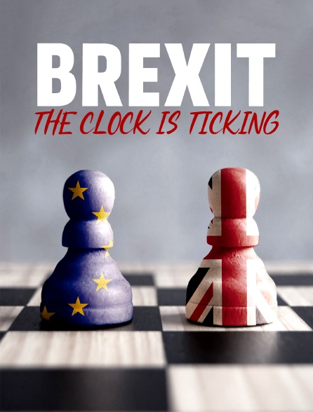 Brexit, the Clock is Ticking