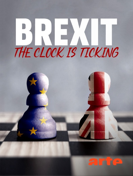 Arte - Brexit, the Clock is Ticking