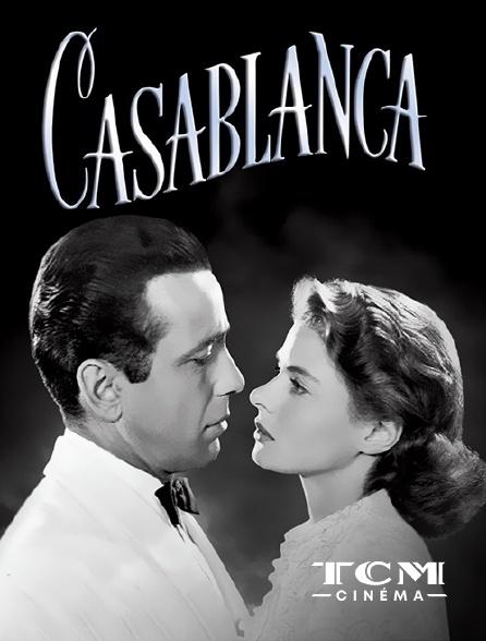 TCM Cinéma - Casablanca