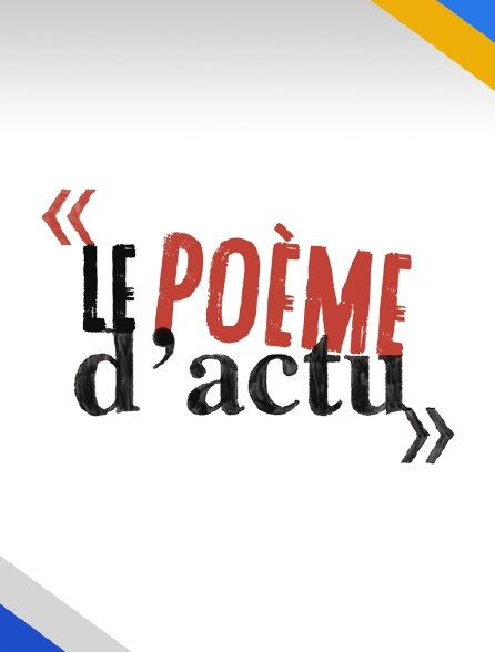 Le poème d'actu