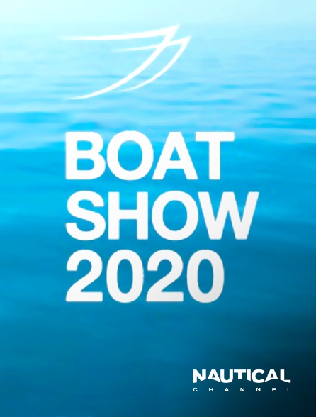Nautical Channel - The Boat Show 2020