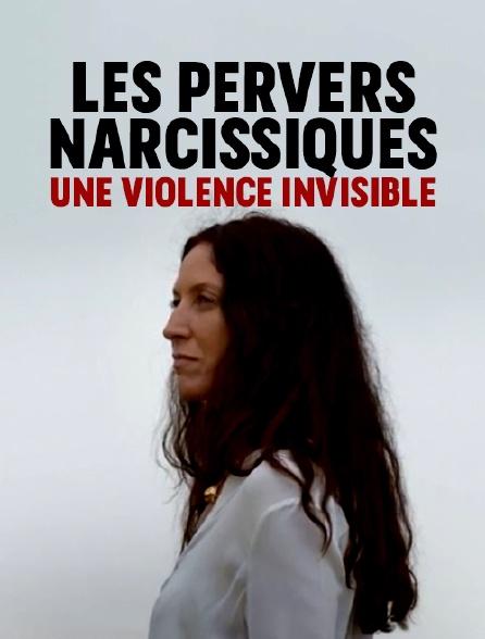 Les pervers narcissiques, une violence invisible