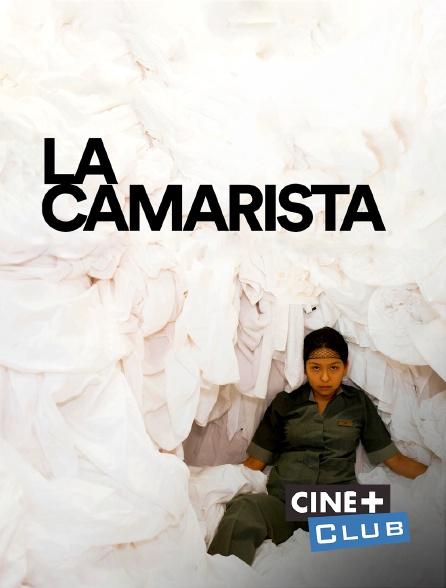 Ciné+ Club - La camarista