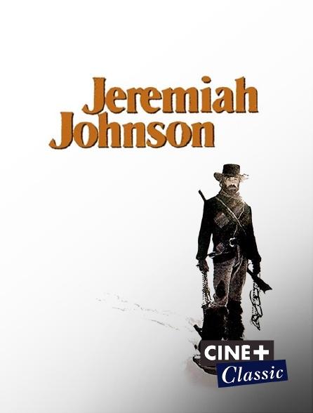 Ciné+ Classic - Jeremiah Johnson en replay