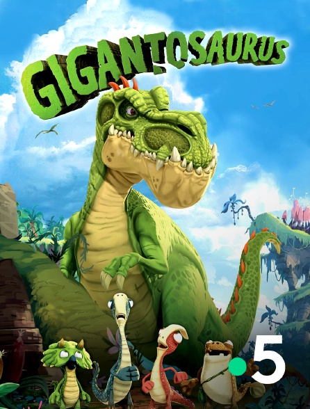 France 5 - Gigantosaurus