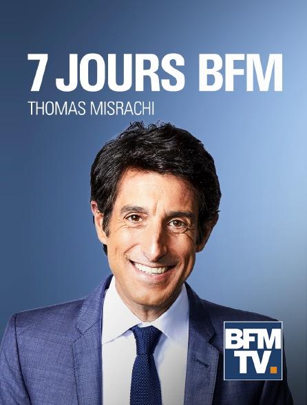 BFMTV - 7 jours BFM