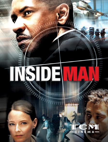 TCM Cinéma - Inside Man, l'homme de l'intérieur