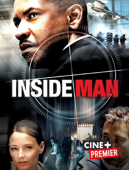 Ciné+ Premier - Inside Man, l'homme de l'intérieur