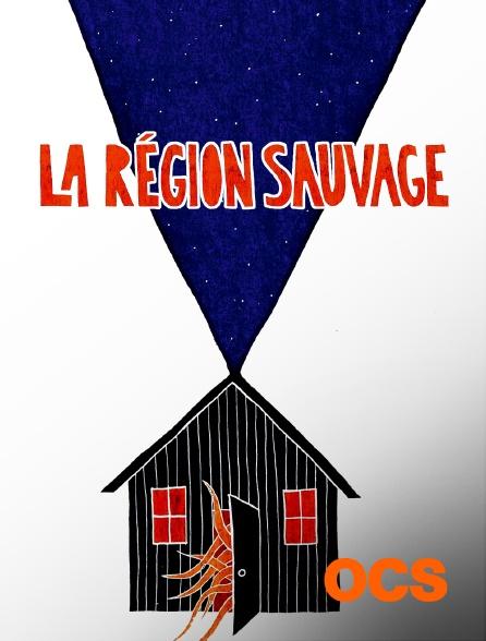 OCS - La région sauvage