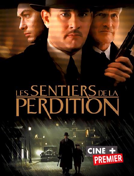 Ciné+ Premier - Les sentiers de la perdition