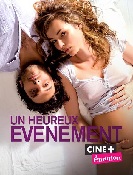 Ciné+ Emotion - Un heureux événement