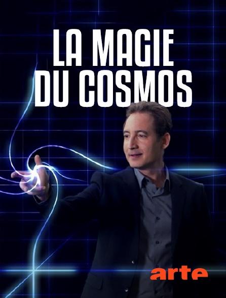 Arte - La magie du cosmos