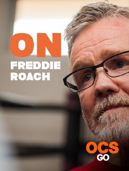 OCS Go - On Freddie Roach