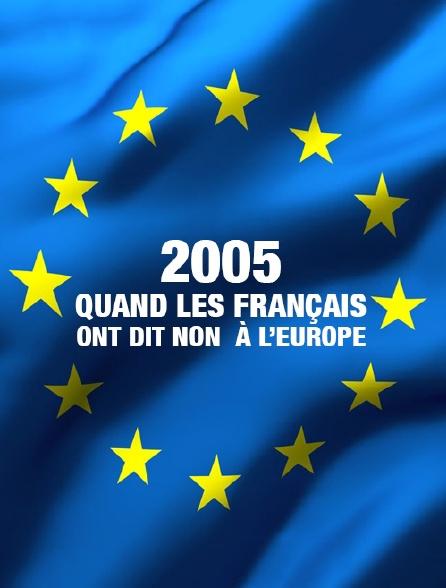 2005 : quand les Français ont dit non à l'Europe