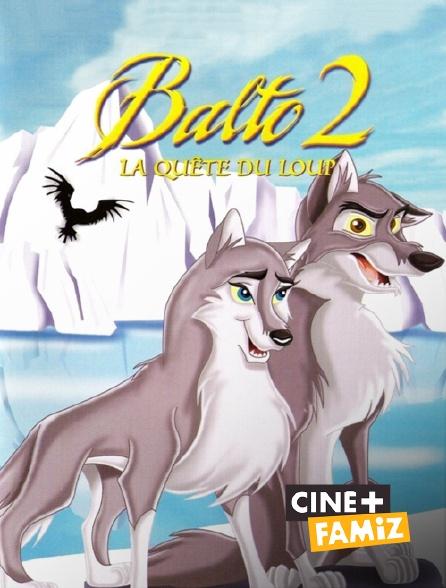 Ciné+ Famiz - Balto 2