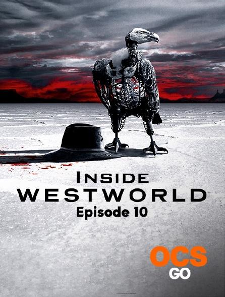 OCS Go - Inside Westworld - S02 - Episode 10