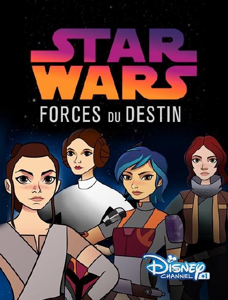 Disney Channel +1 - Star wars : forces du destin