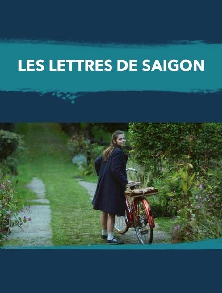 Les lettres de Saigon