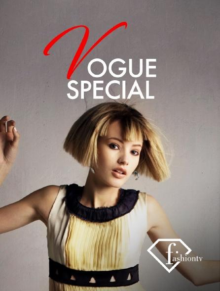 Fashion TV - Vogue special