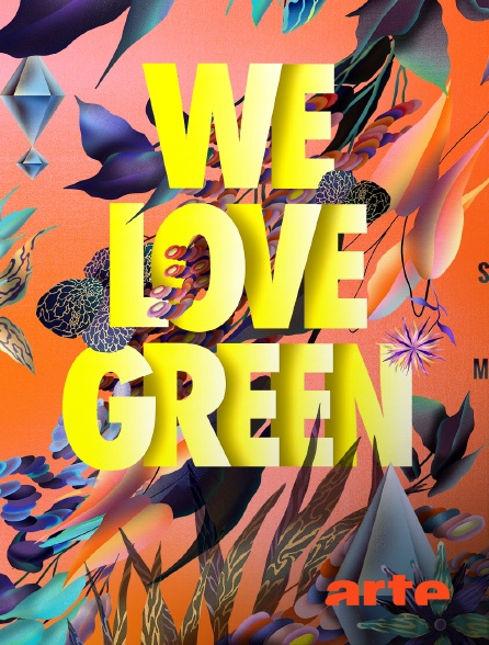 Arte - Festival We Love Green 2018