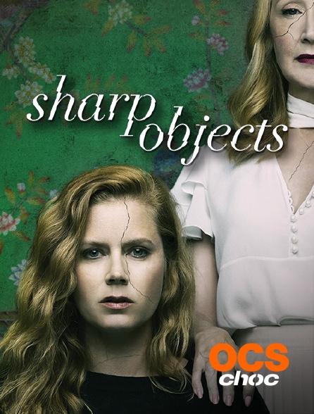 OCS Choc - Sharp Objects