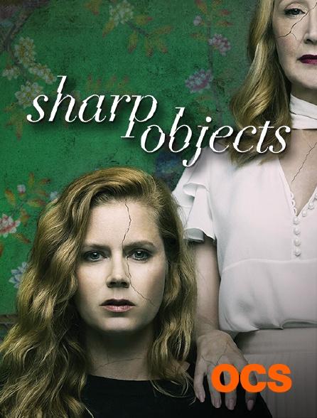 OCS - Sharp Objects