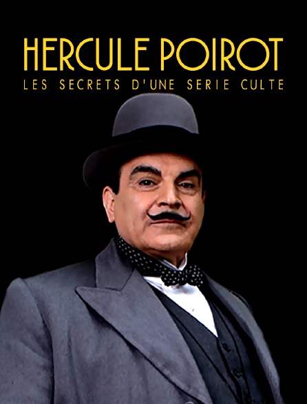 Hercule Poirot : les secrets d'une série culte