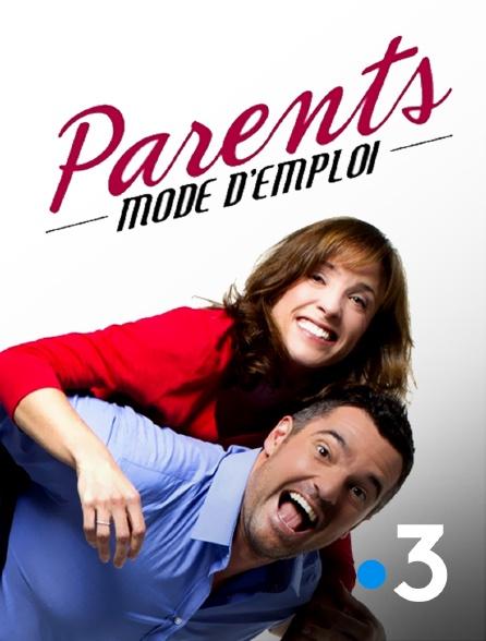 France 3 - Parents mode d'emploi
