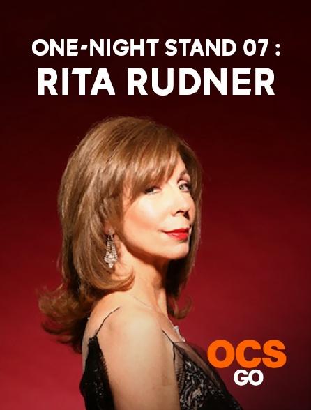 OCS Go - One-Night Stand 07 : Rita Rudner