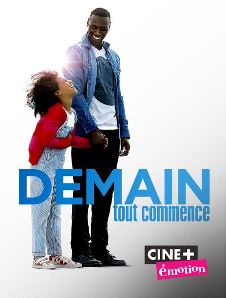 Ciné+ Emotion - Demain tout commence