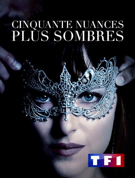 TF1 - Cinquante nuances plus sombres