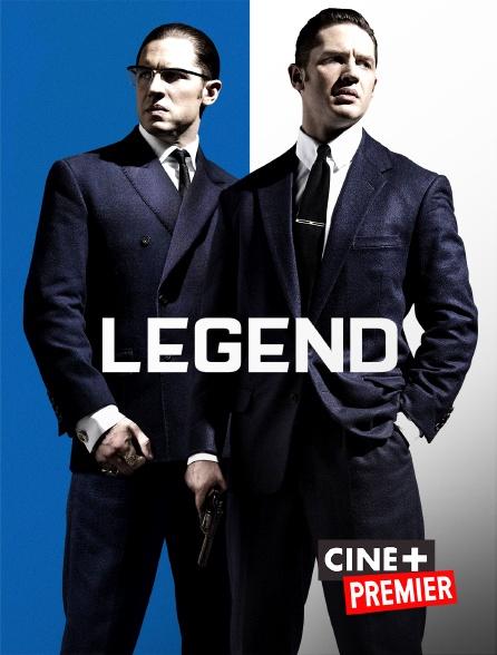 Ciné+ Premier - Legend