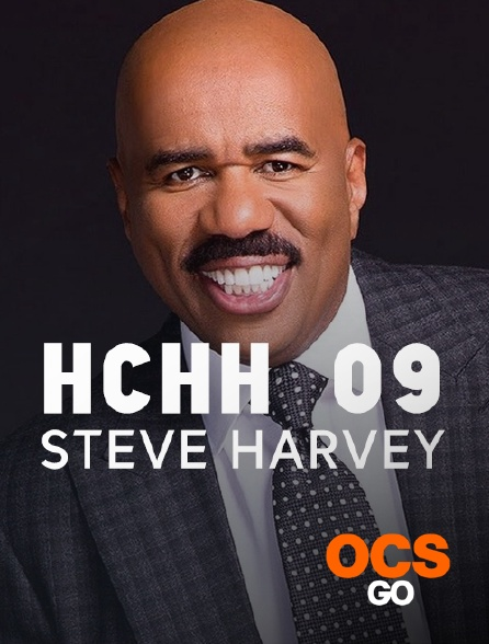 OCS Go - HCHH 09 : Steve Harvey