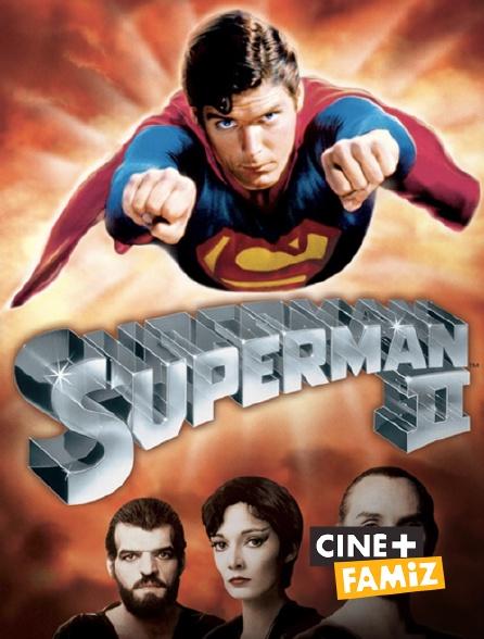 Ciné+ Famiz - Superman II : l'aventure continue