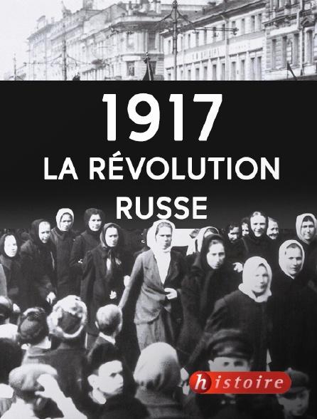 Histoire - 1917, la révolution russe