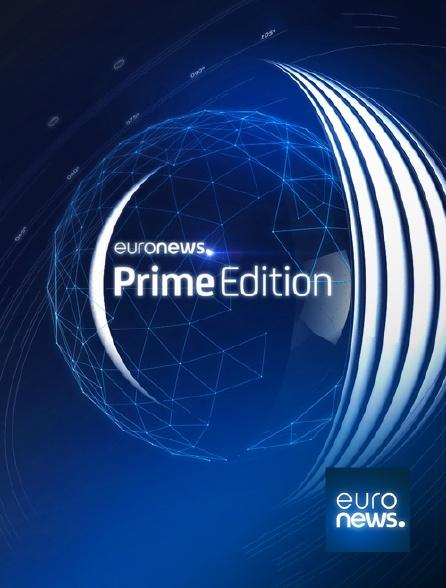 Euronews - Prime Edition
