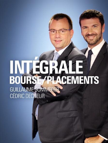 Intégrale bourse / Intégrale placements