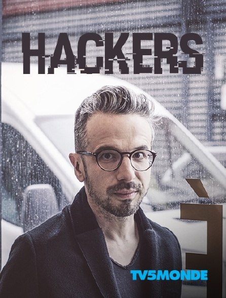 TV5MONDE - Hackers *2016