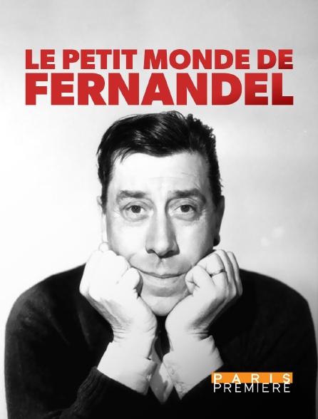 Paris Première - Le petit monde de Fernandel