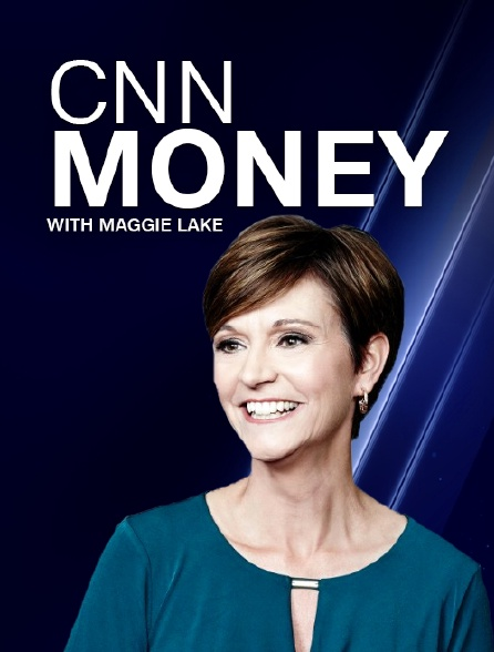 CNNMoney with Maggie Lake