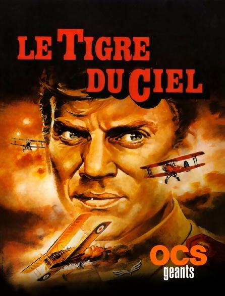 OCS Géants - Le tigre du ciel
