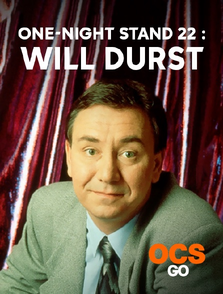 OCS Go - One-Night Stand 22 : Will Durst