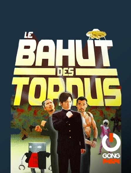 GONG Max - Le bahut des tordus