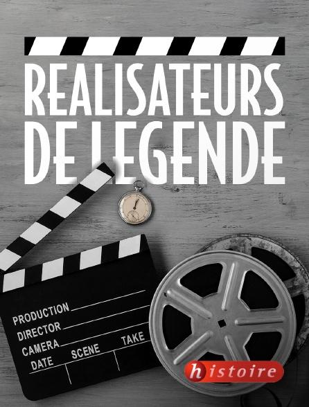 Histoire - Réalisateurs de légende