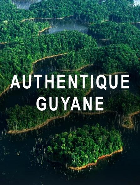 Authentique Guyane