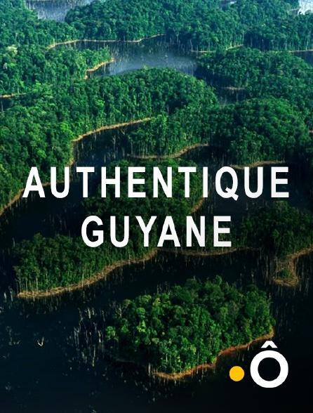 France Ô - Authentique Guyane