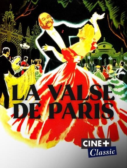 Ciné+ Classic - La valse de Paris