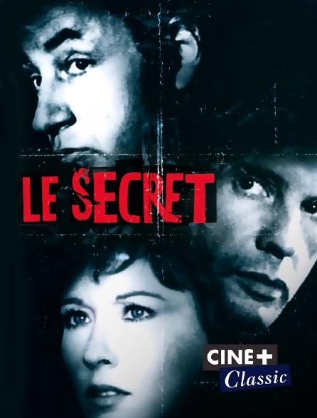 Ciné+ Classic - Le secret